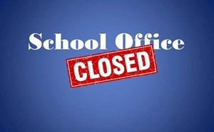 SCHOOL OFFICE IS CLOSED - article thumnail image
